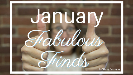 January Fabulous Finds