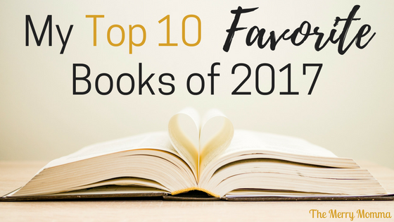 My Top 10 Favorite Books of 2017