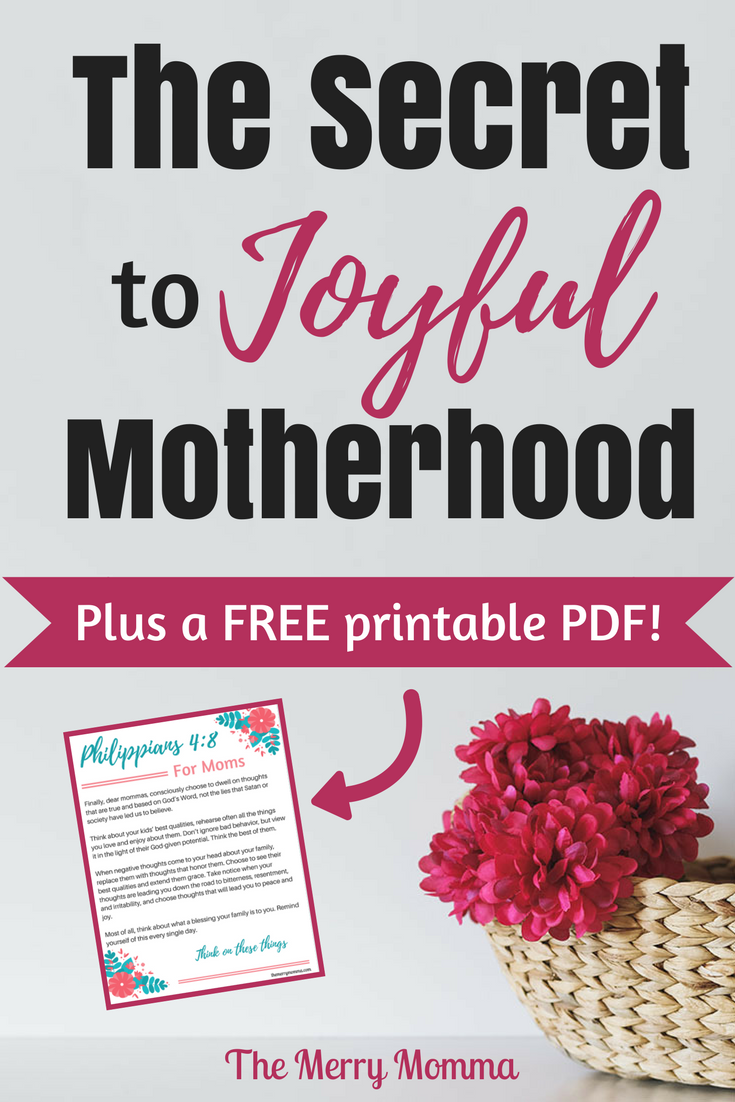 The Secret to Joyful Motherhood - Pin