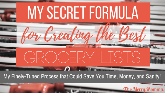 My Secret Formula for Creating the Best Grocery Lists
