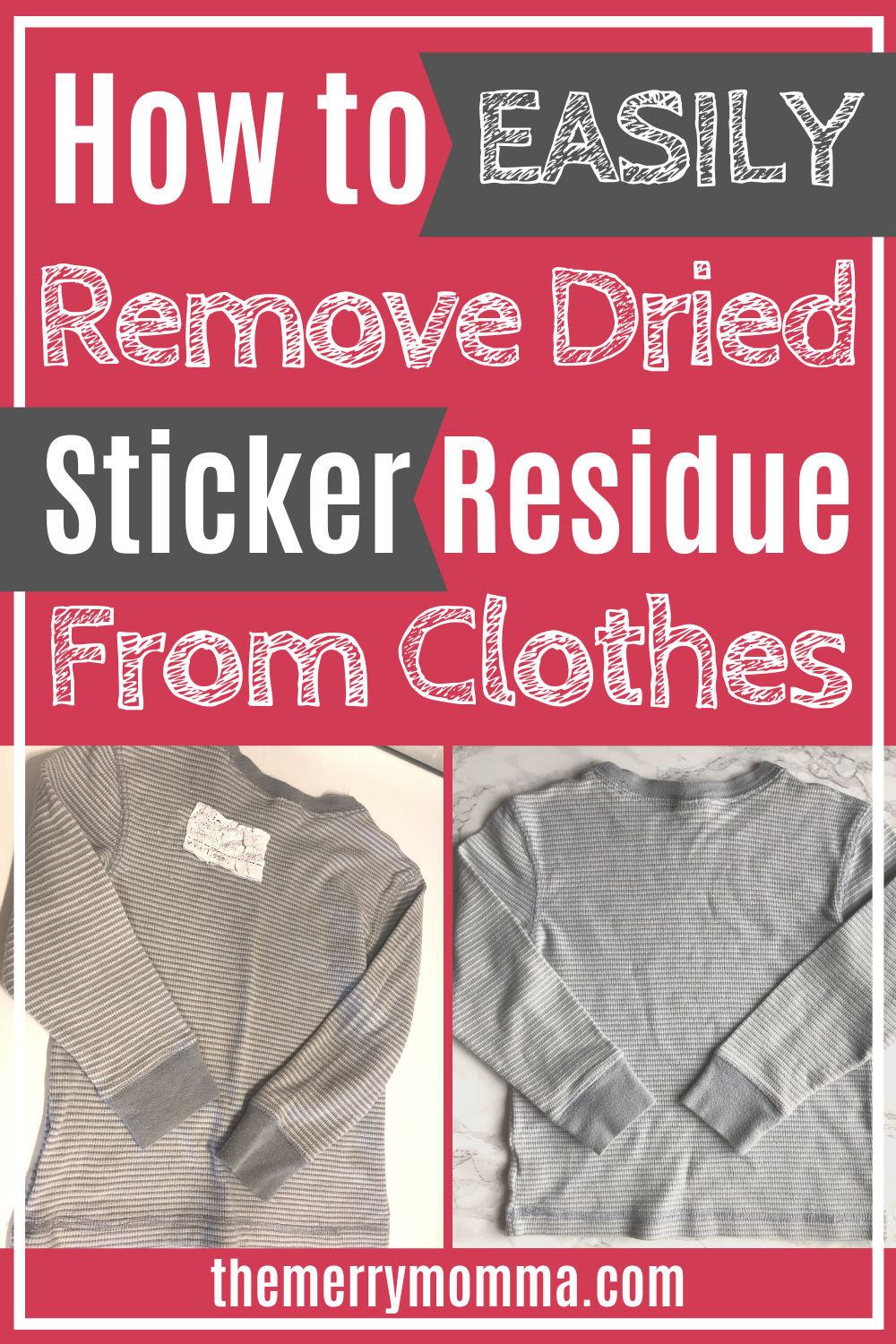 How to Remove Sticker Residue From Clothes | The Merry Momma