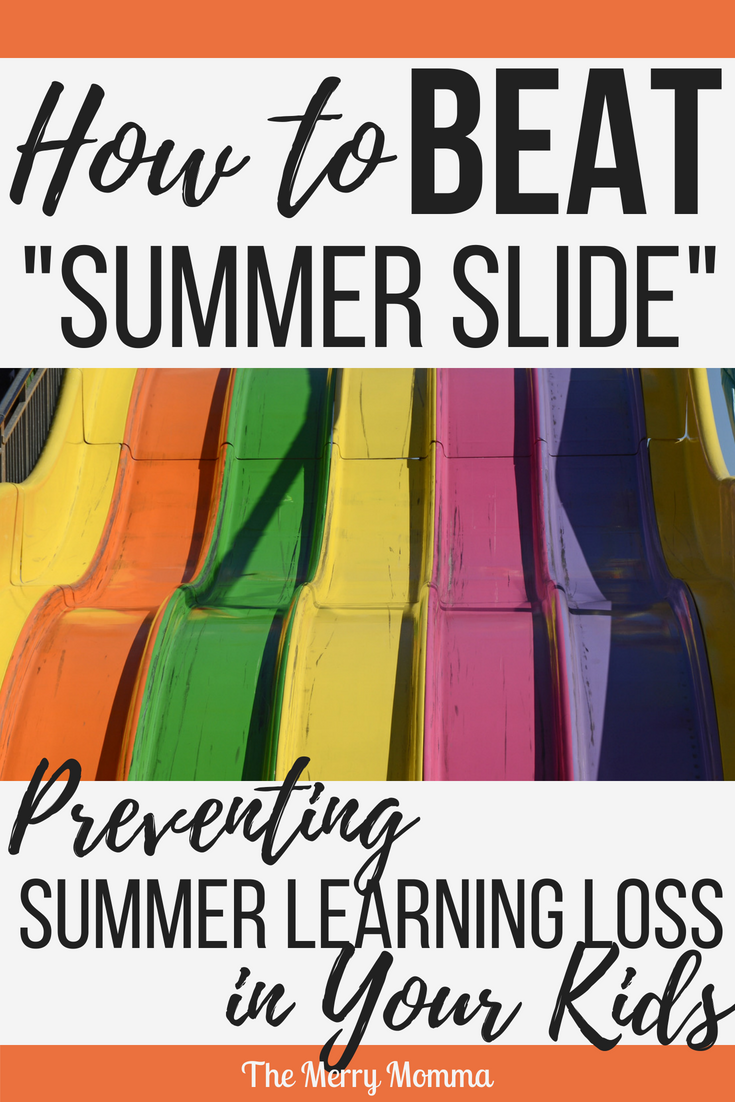 How to Beat Summer Slide / Summer Learning Loss