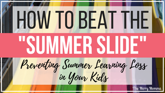 How to Beat the Summer Slide: Preventing Summer Learning Loss in Your Kids