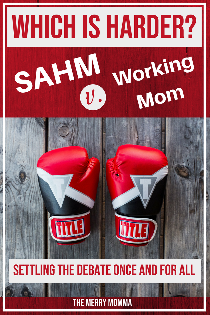 I'm constantly hearing moms argue over which job is harder - being a SAHM or a working mom. Well, now that I've had a taste of both, here's my final answer.
