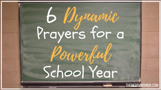 6 Dynamic Prayers for a Powerful School Year