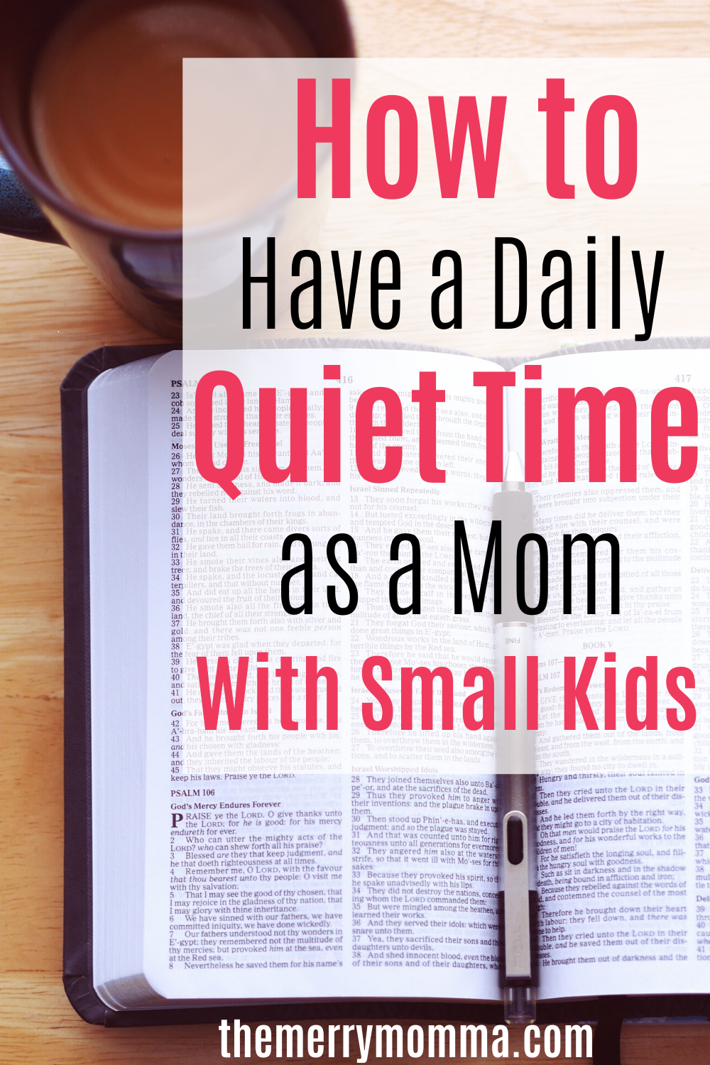 How to Have a Daily Quiet Time as a Mom With Small Kids