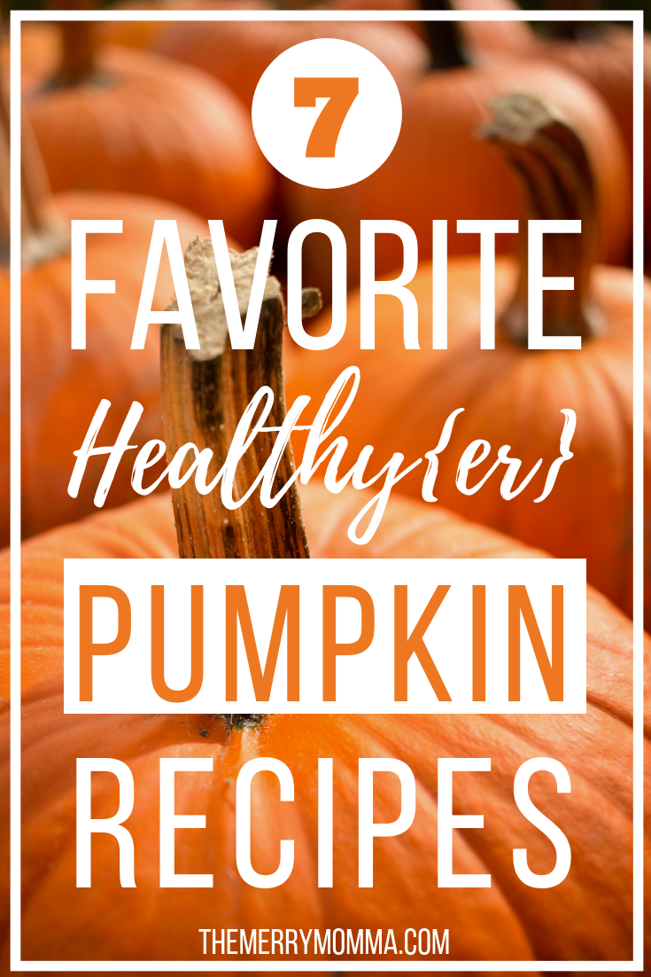 Does anything say fall like enjoying your favorite delicious, mouth-watering pumpkin treats? Here are 7 of my favorite healthy(ish) pumpkin recipes. Enjoy!