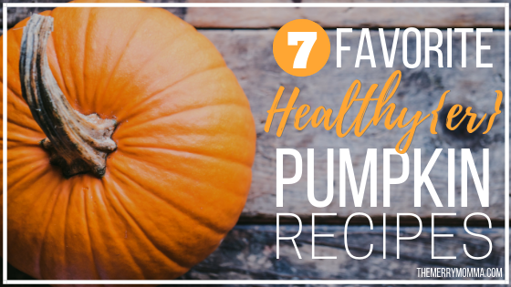 7 Favorite Healthy{er} Pumpkin Recipes