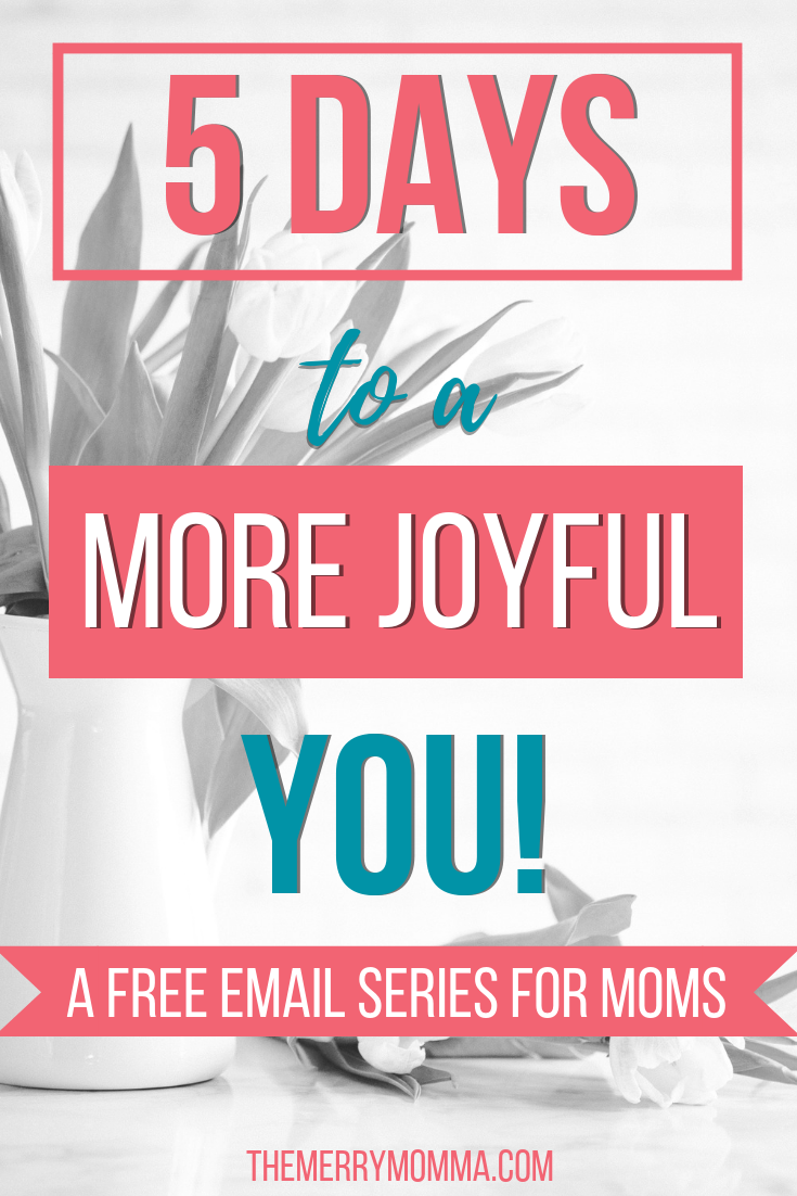 Be more of the happy, peaceful, intentional mom you want to be in 5 DAYS!
