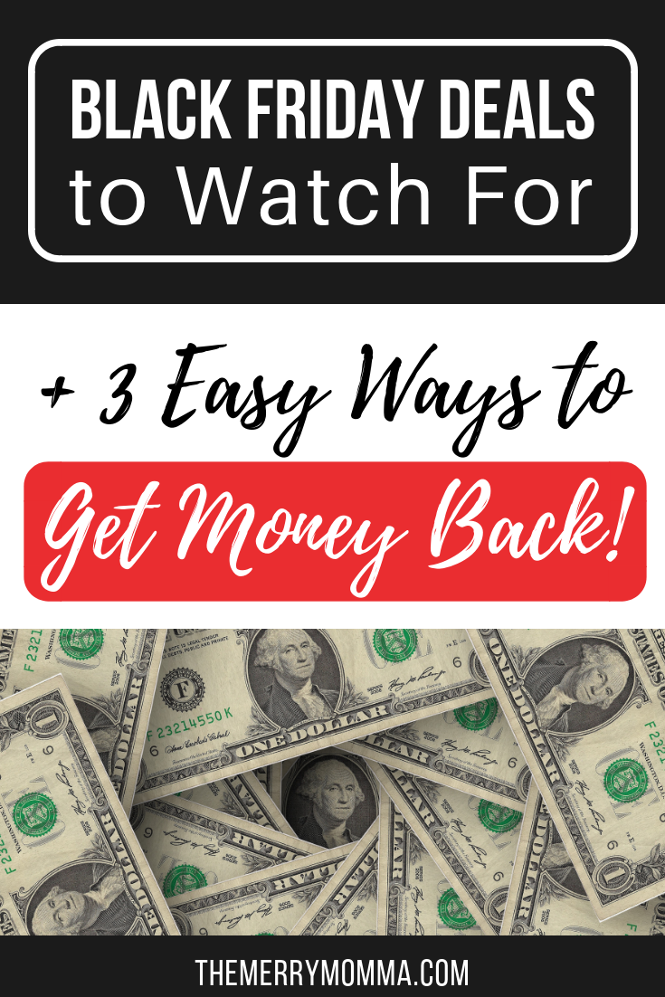 Black Friday Deals to Watch For (+ 3 Easy Ways to Get Cash Back!)
