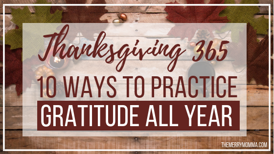10 Ways to Practice Gratitude All Year