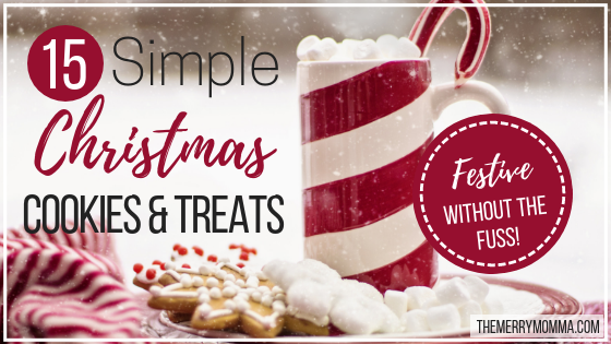 15 Simple Christmas Cookies & Treats (Festive Without the Fuss!)