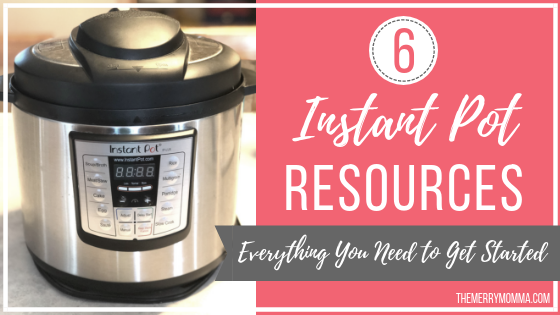 6 Instant Pot Resources: Everything You Need to Get Started