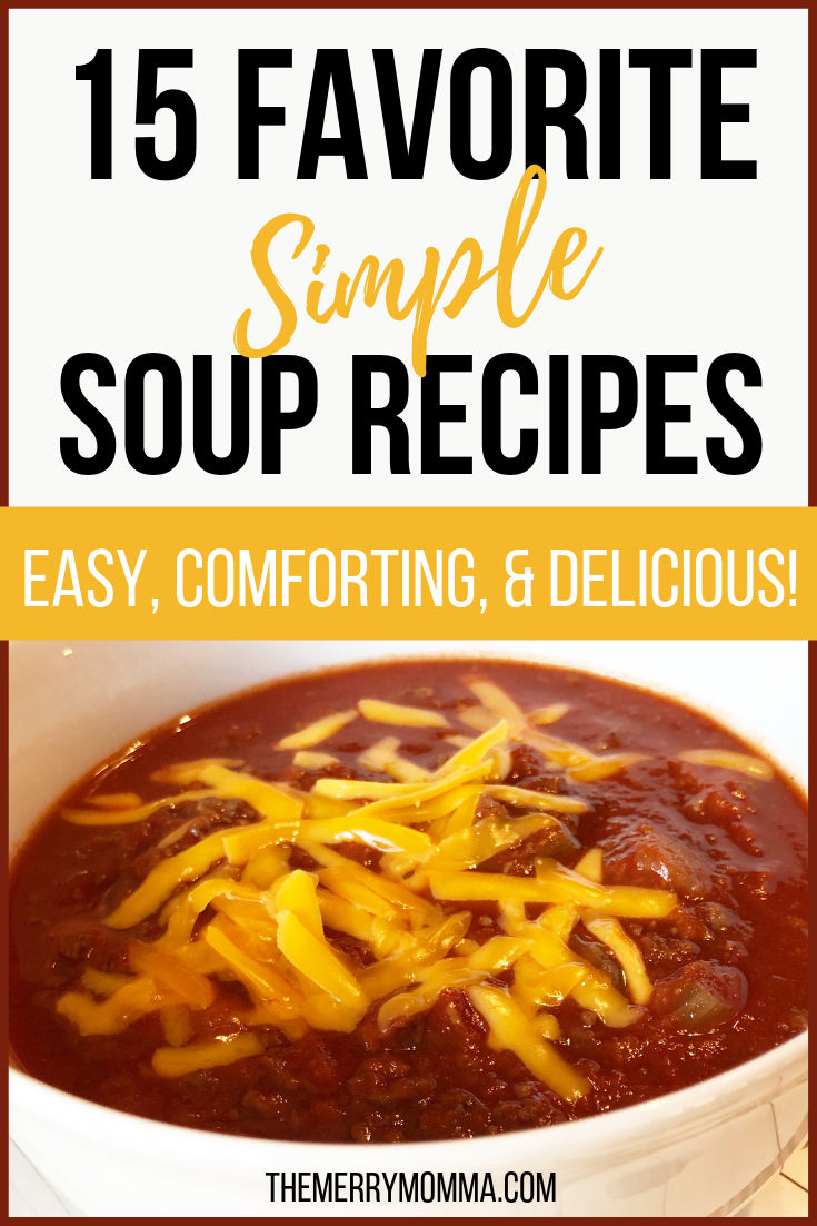 January is National Soup Month! In honor of that, I'm sharing 15 of my favorite simple soup recipes. No weird ingredients or complicated steps here! Just easy, tasty, wholesome soups you and your family are sure to love.