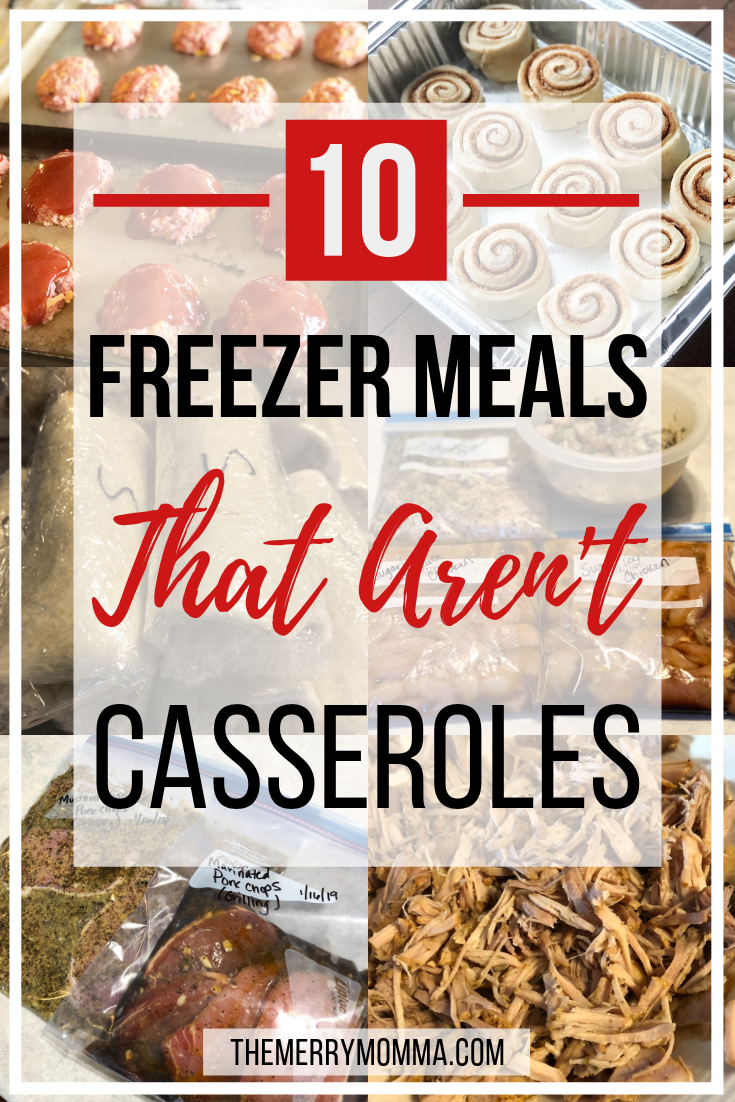 Casseroles are great, but they can get old quickly! Here are 10 freezer meal ideas that AREN'T casseroles!