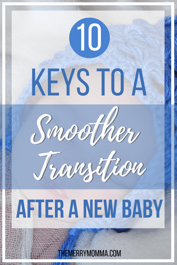 Whether you're expecting your first baby, second, or any number after that, keep these 10 things in mind for a smoother transition after the new baby.