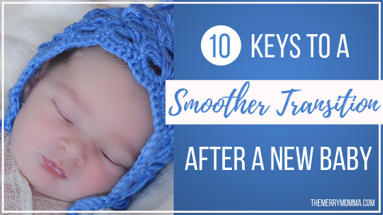 10 Keys to a Smoother Transition After a New Baby