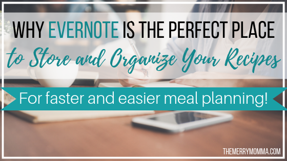 Why Evernote is the Perfect Place to Store and Organize Recipes