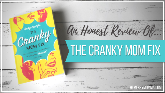 An Honest Review Of… The Cranky Mom Fix
