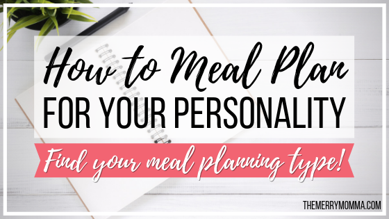 How to Meal Plan For Your Personality