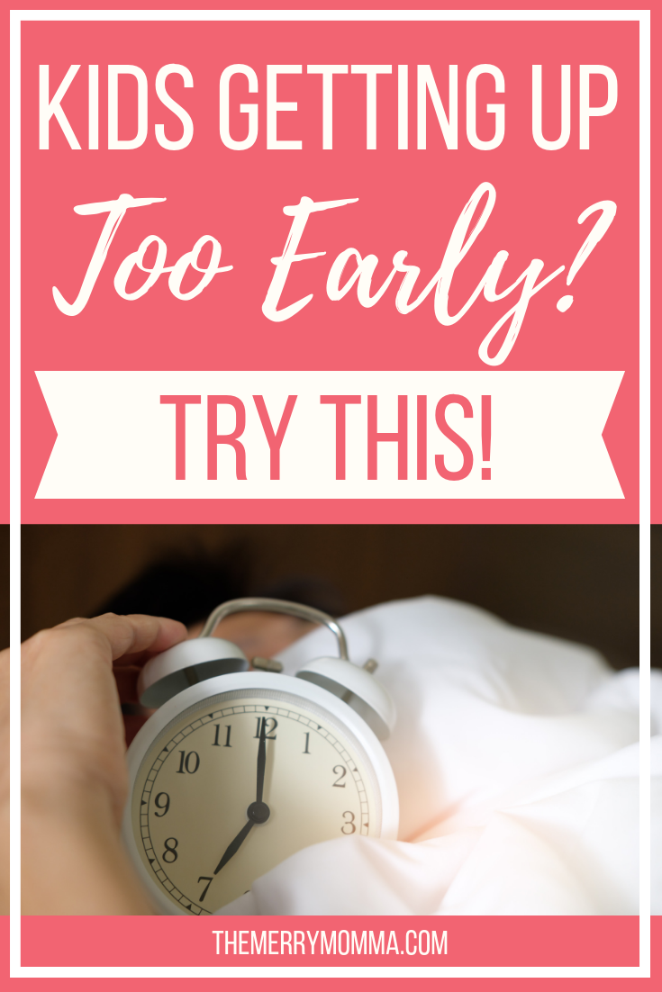 Are your kids getting up too early? Wish you had some more time in the mornings before the crazy begins? We were at our wits' end over our kids' insanely early wake-up calls until we implemented this one little fix.
