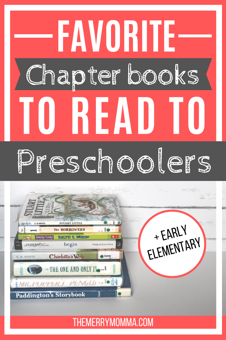 Favorite Chapter Books for Preschoolers & Early Elementary