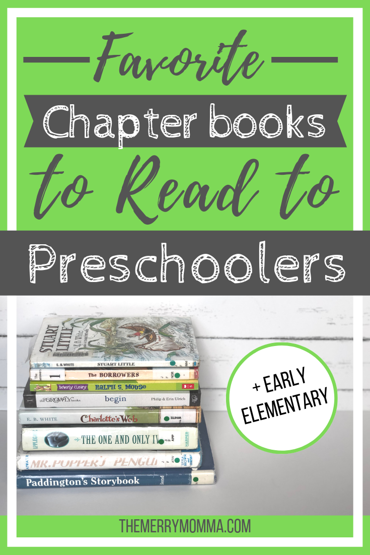 It can be a real challenge to find age-appropriate chapter books to read aloud to preschoolers & early elementary. Here is a list of some of our favorites!