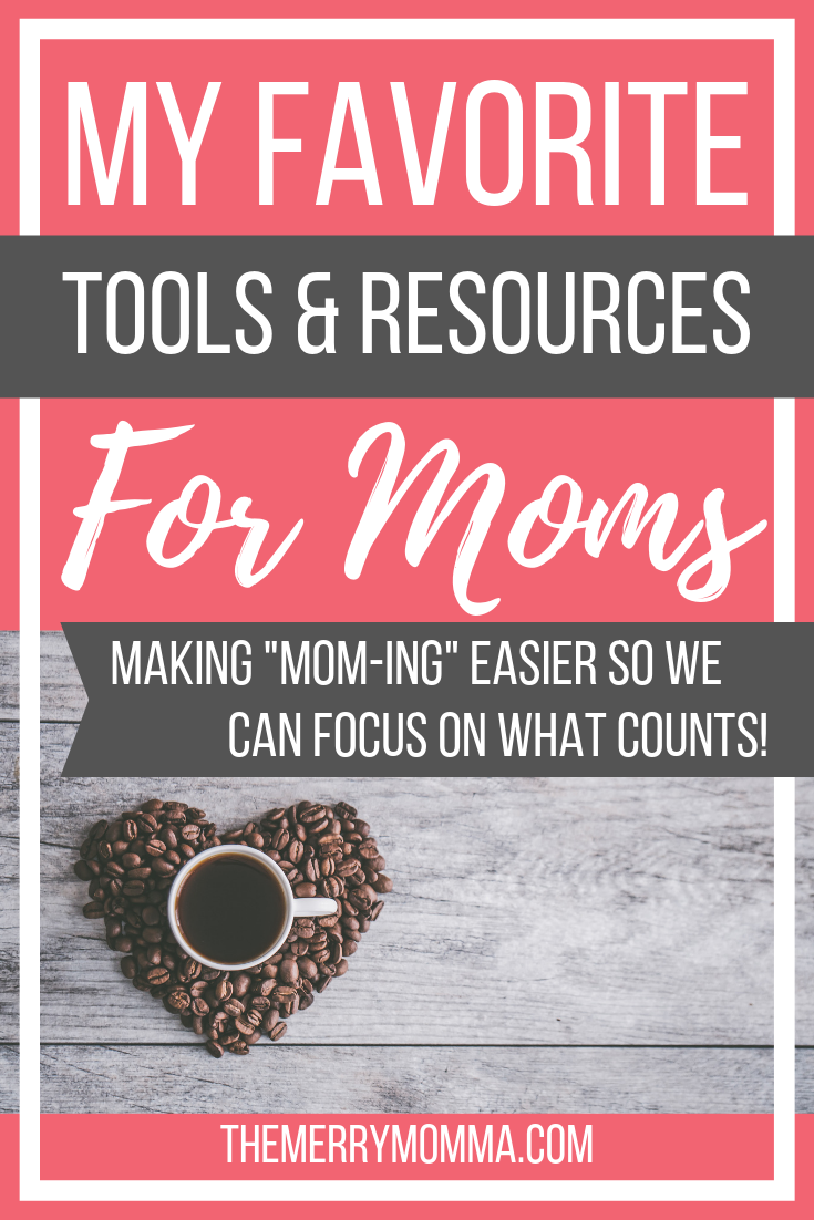 "These are my favorite ""must-have"" tools for moms that save me time, money, or energy so I can put it towards the things that really matter in life."