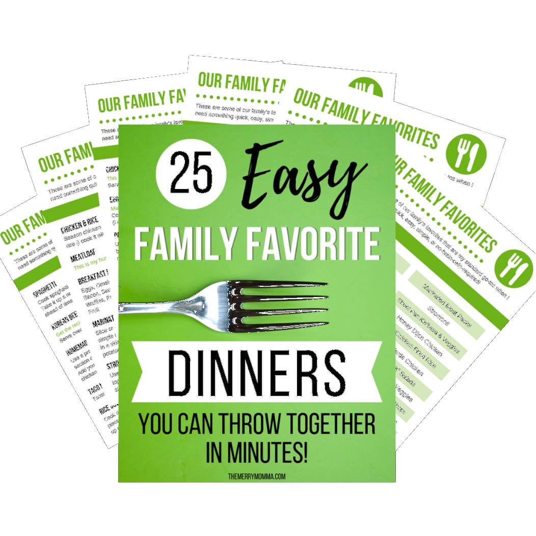 25 Family Favorite Dinners -- Quick and easy dinners