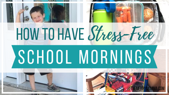 How to Have Stress-Free School Mornings