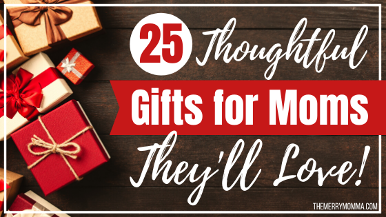 25 Thoughtful Gifts for Moms They'll Love