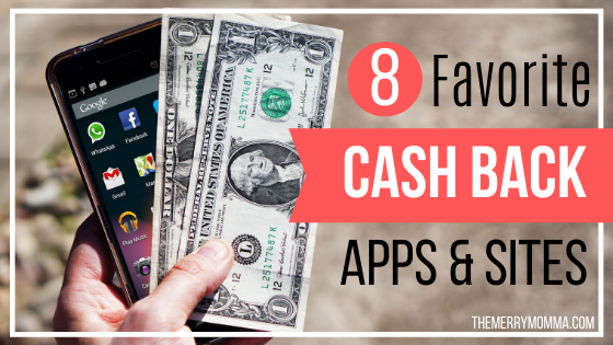 8 Favorite Cash Back Apps & Sites