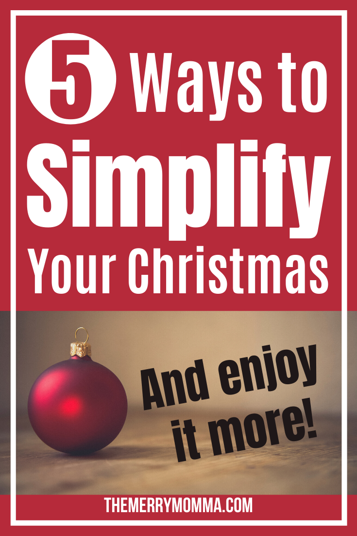 5 Ways to Simplify Your Christmas