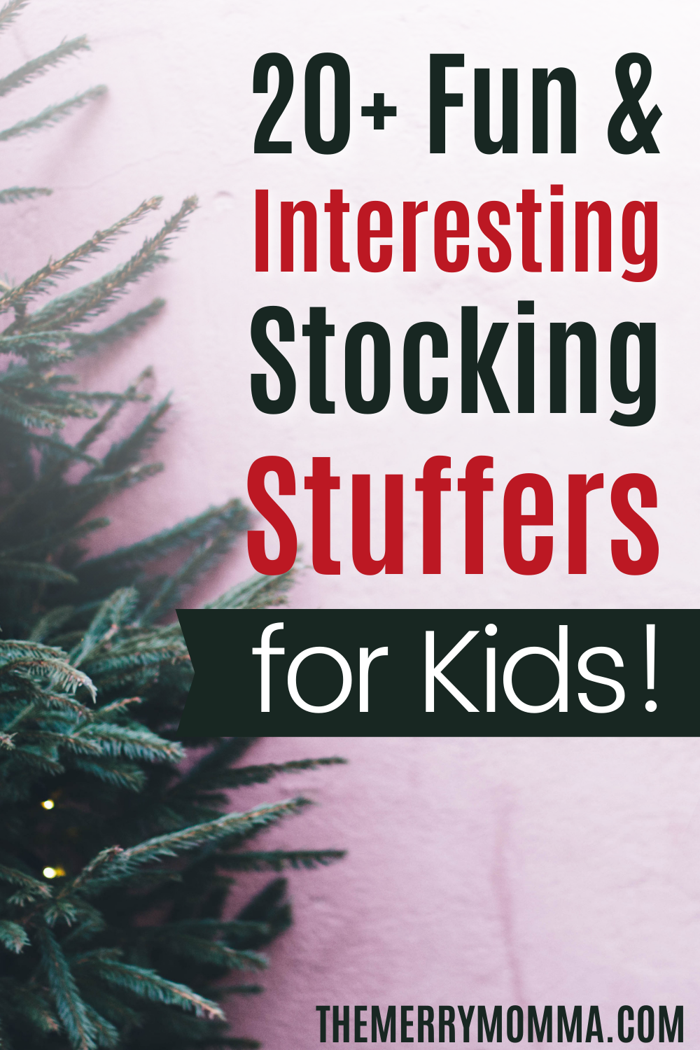 Fun & Interesting Stocking Stuffers for Kids | The Merry Momma