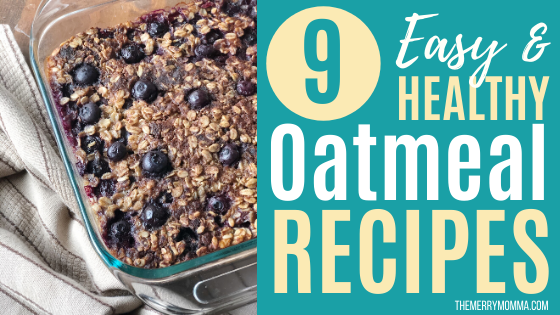 9 Easy & Healthy Oatmeal Recipes