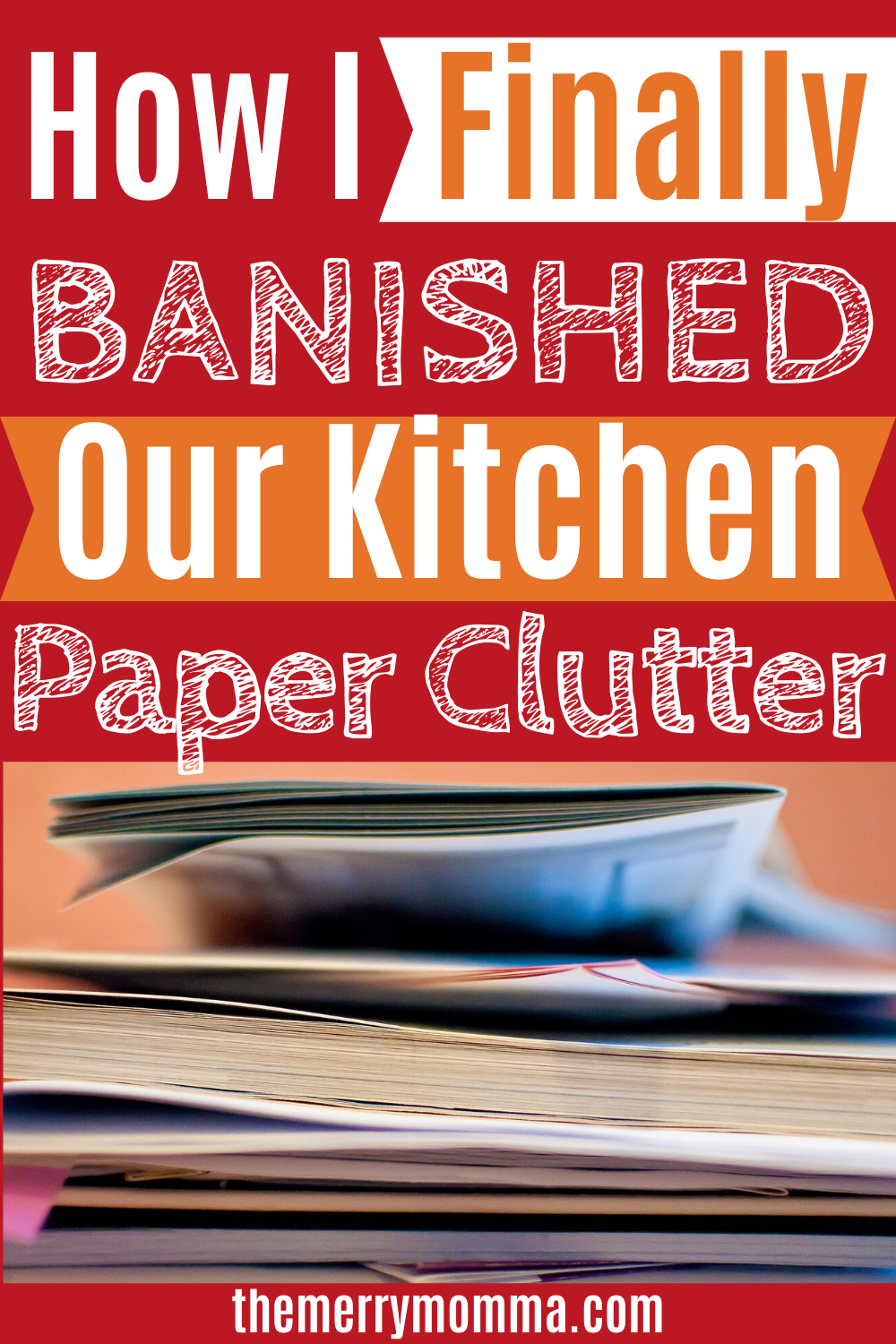 Our Kitchen Paper Clutter Solution