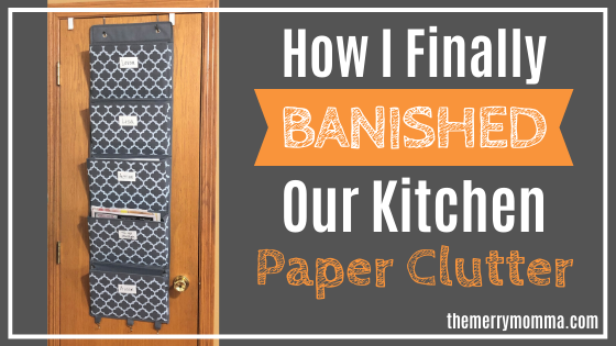 How I Finally Banished Our Kitchen Paper Clutter