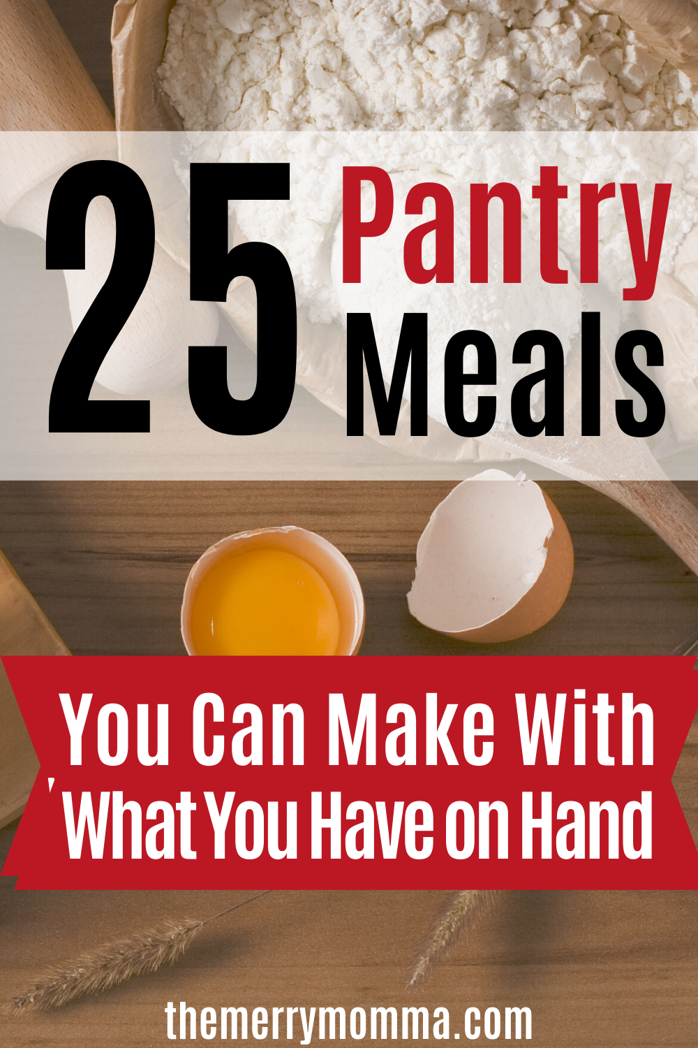 25 Pantry Meals You Can Make With What You Have on Hand