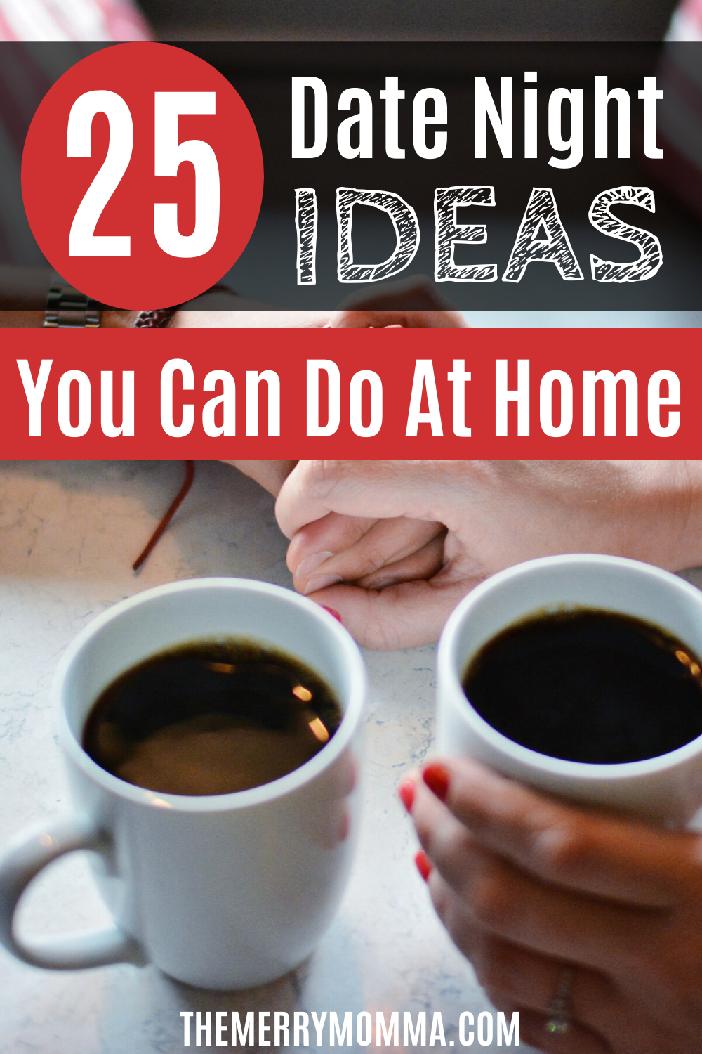 25 Date Night Ideas You Can Do at Home | At-Home Date Nights