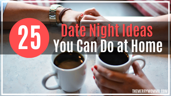 25 Date Night Ideas You Can Do At Home