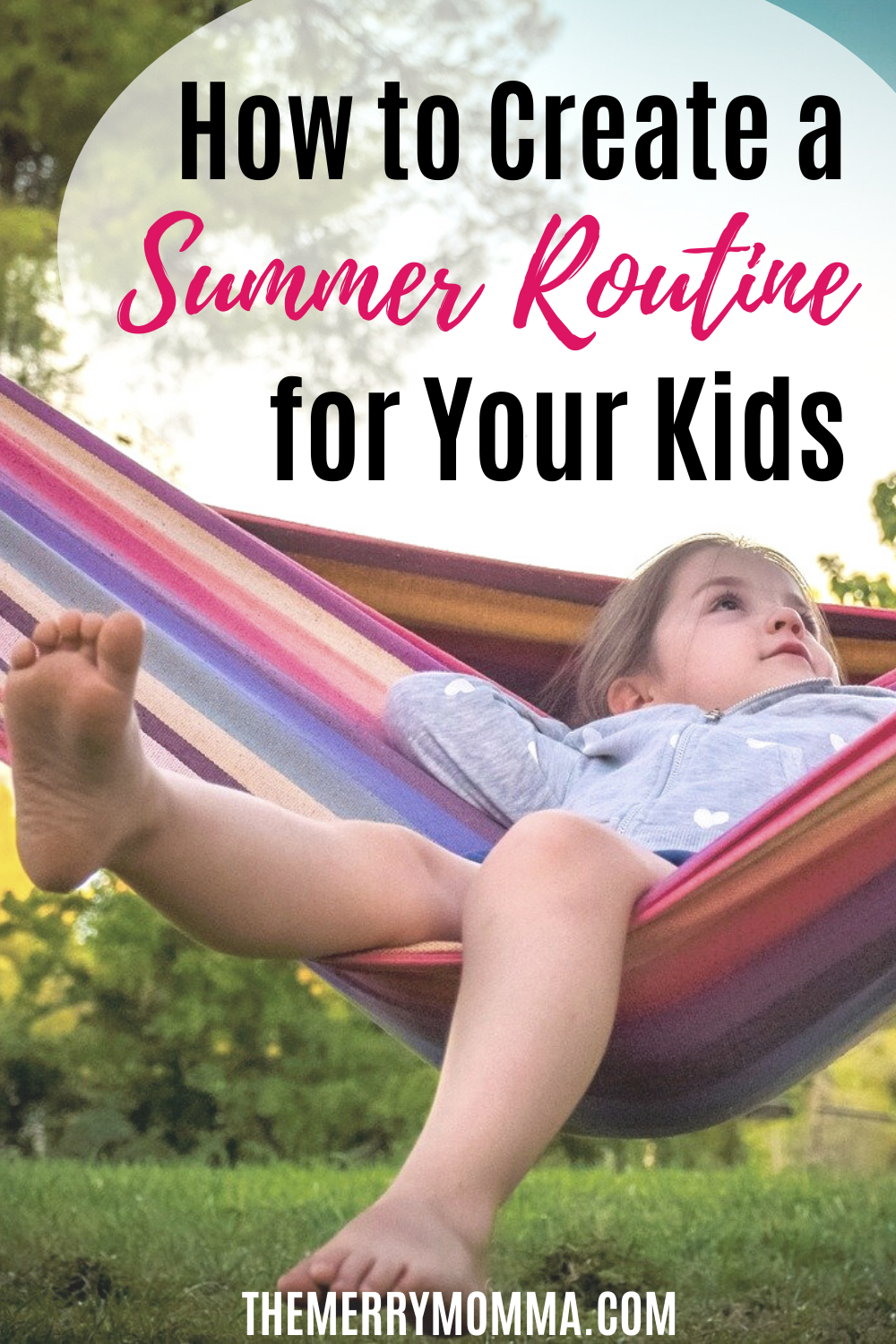 How to Create a Summer Schedule for Your Kids