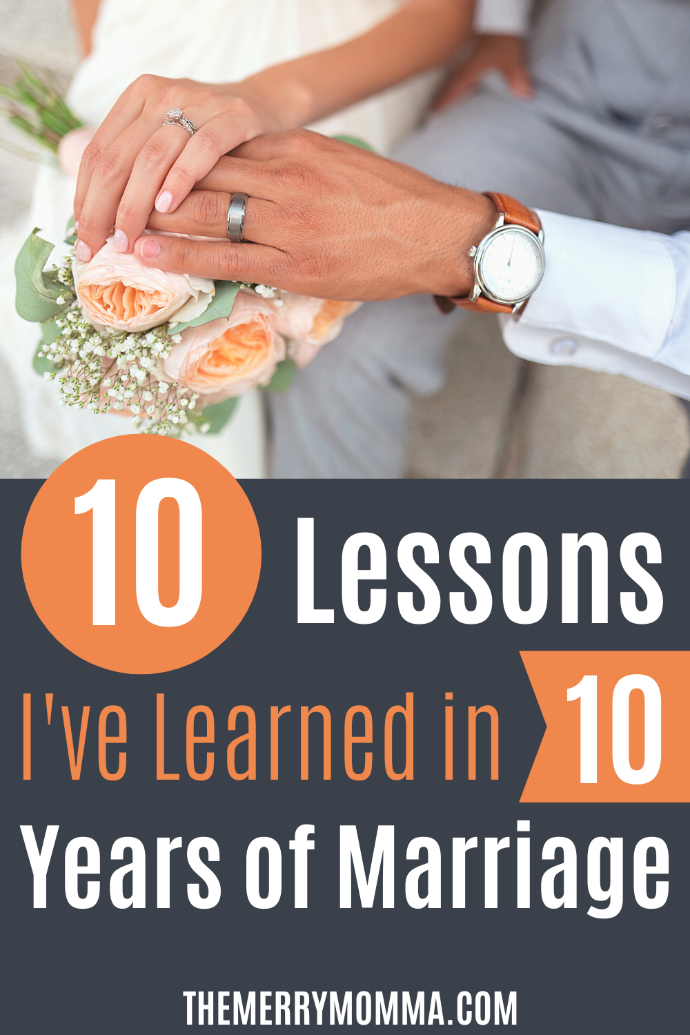 10 Lessons I've Learned in 10 Years of Marriage
