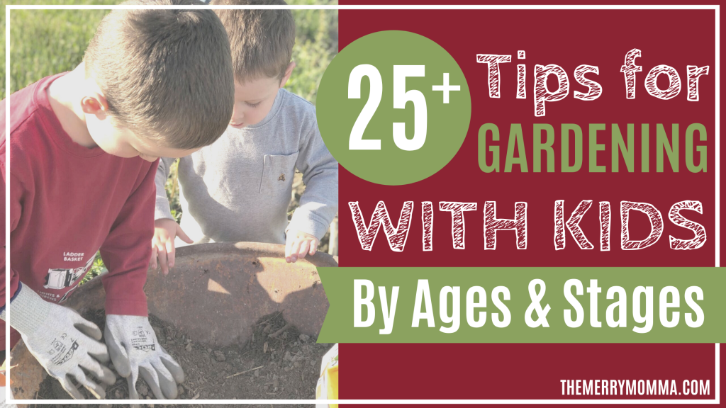 25+ Tips for Gardening With Kids