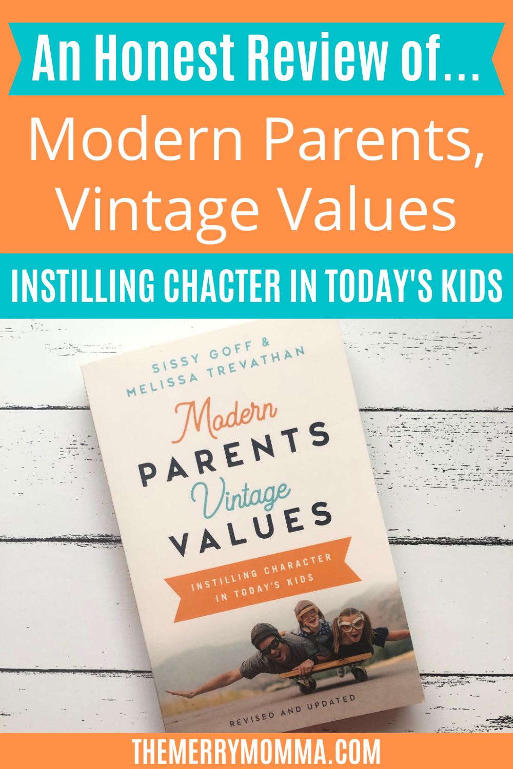 An Honest Review of... Modern Parents, Vintage Values PIN