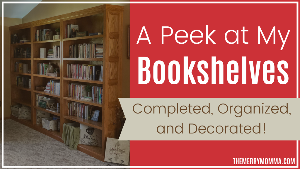 My Completed & Decorated Bookcases