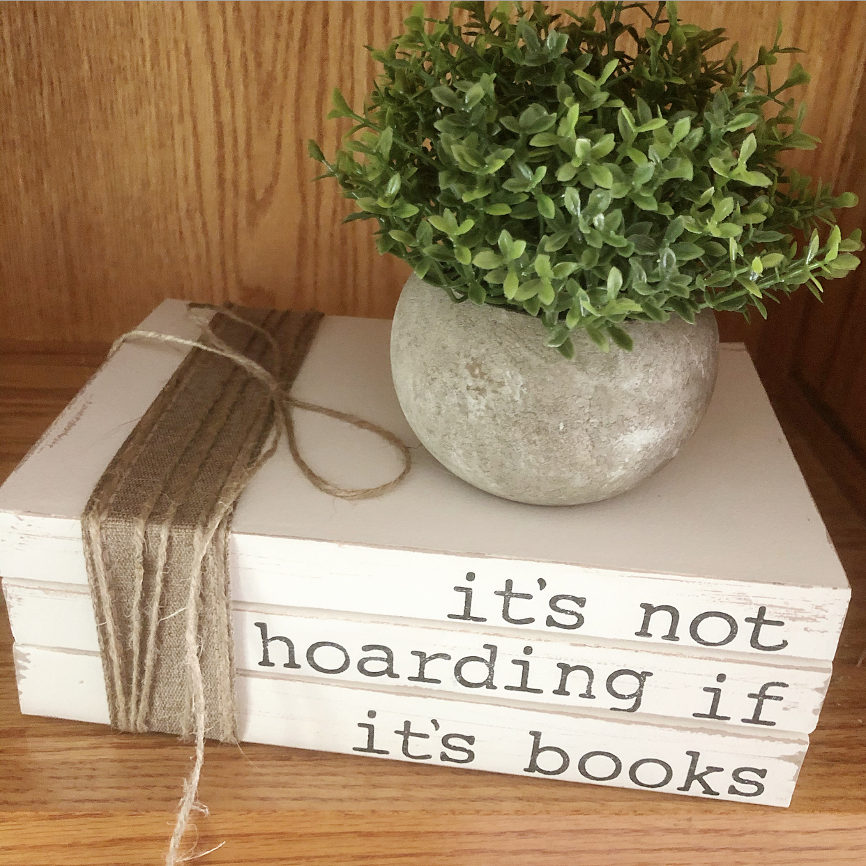 """""""It's not hoarding if it's books"""" stamped books for bookcases"""