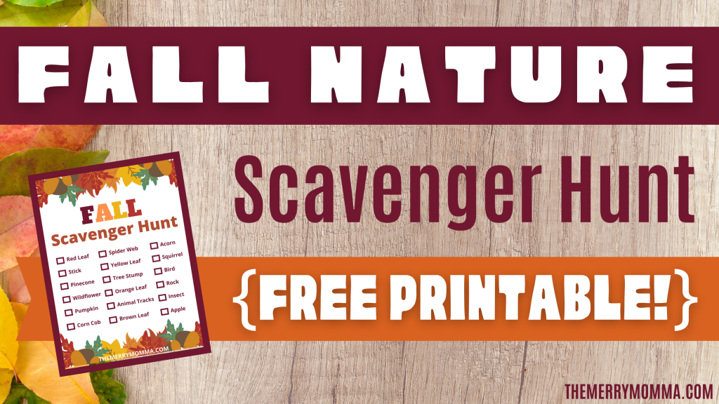 Fall Nature Scavenger Hunt {FREE Printable!}