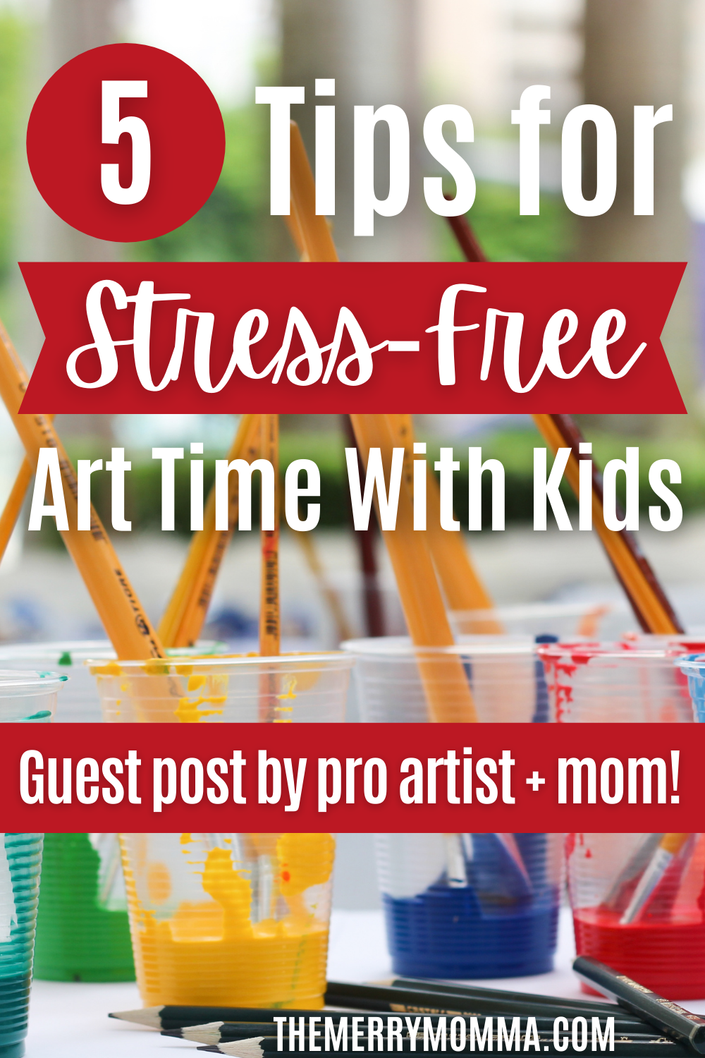 5 Tips for Stress-Free Art Time With Kids {Guest Post}