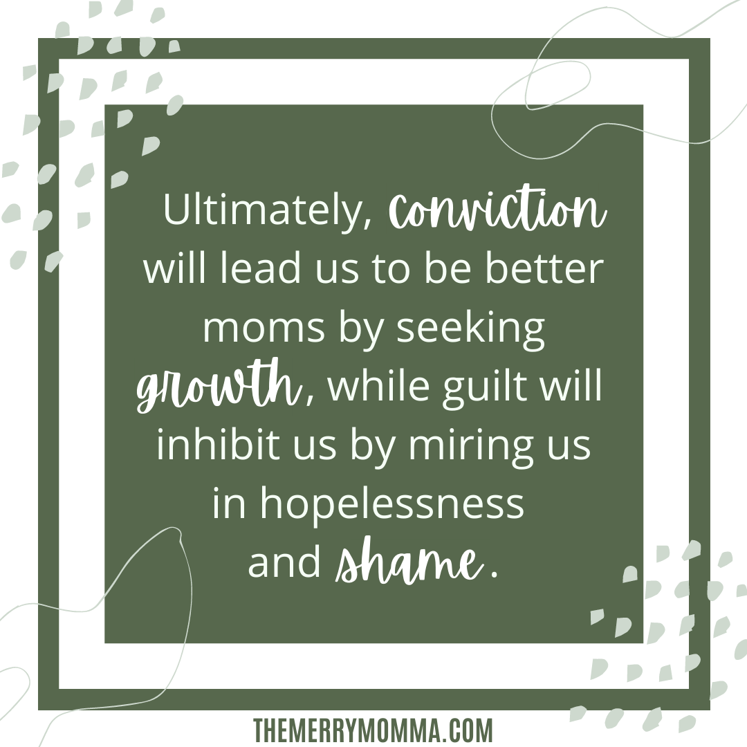 Mom Guilt Graphic | Conviction vs. Guilt