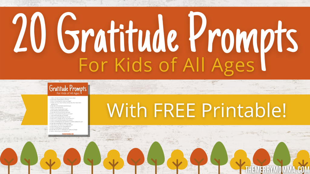 20 Gratitude Prompts for Kids of All Ages